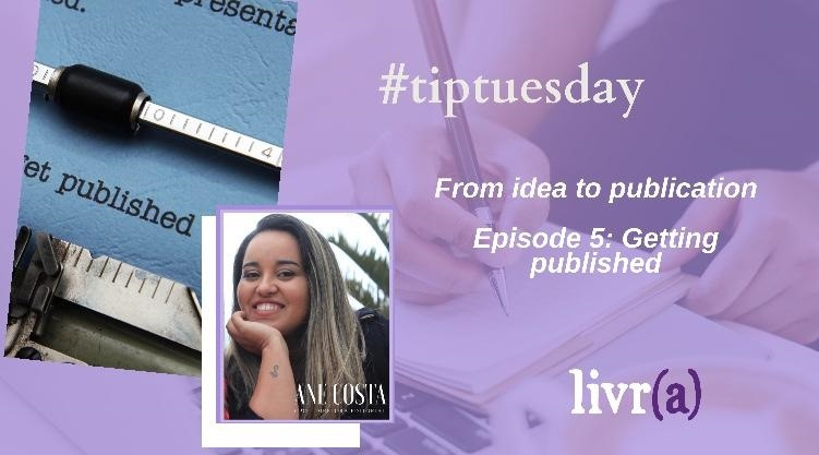 From idea to publication Episode 5: Getting published?