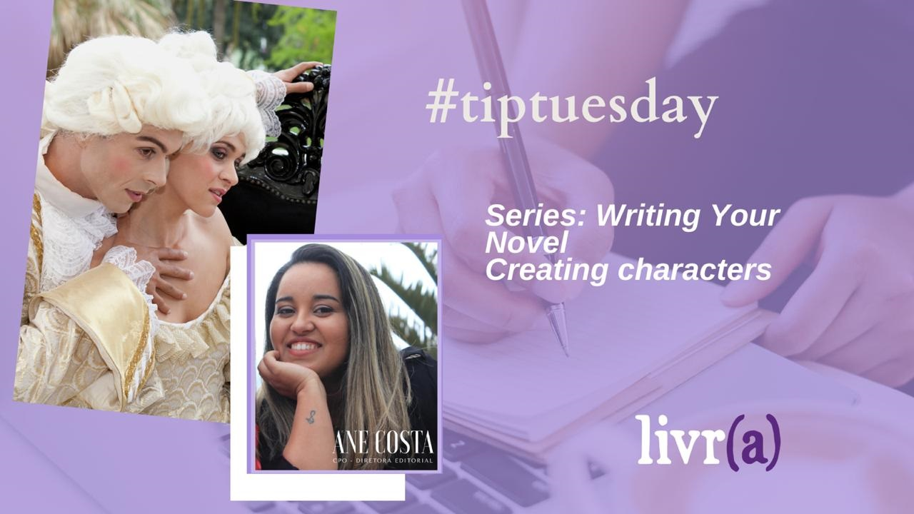 Creating characters - Series Writing Your Novel