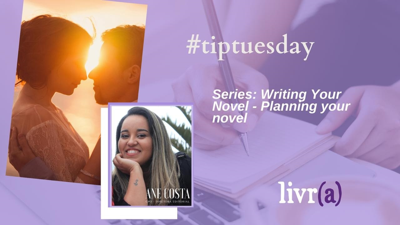 Series Writing Your Novel: Planning your novel